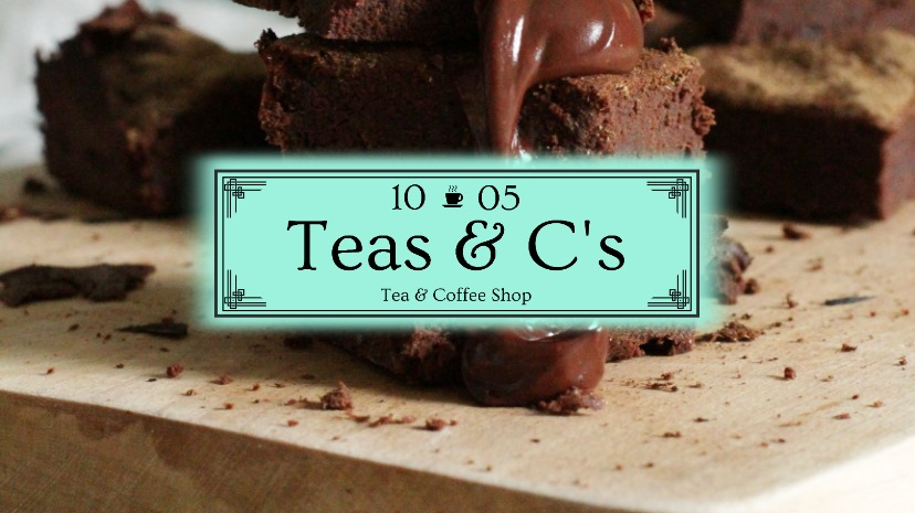 Tea's & C's